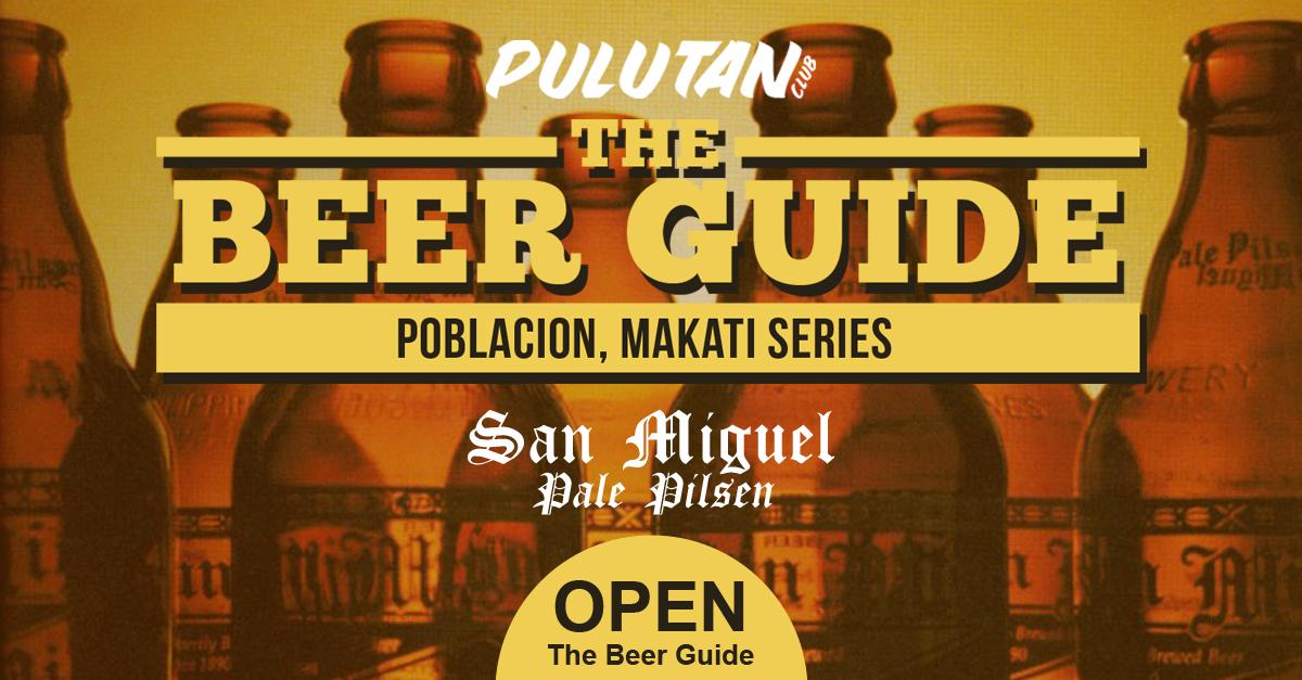 The Beer Guide: Poblacion, Makati Series – San Miguel Pale Pilsen