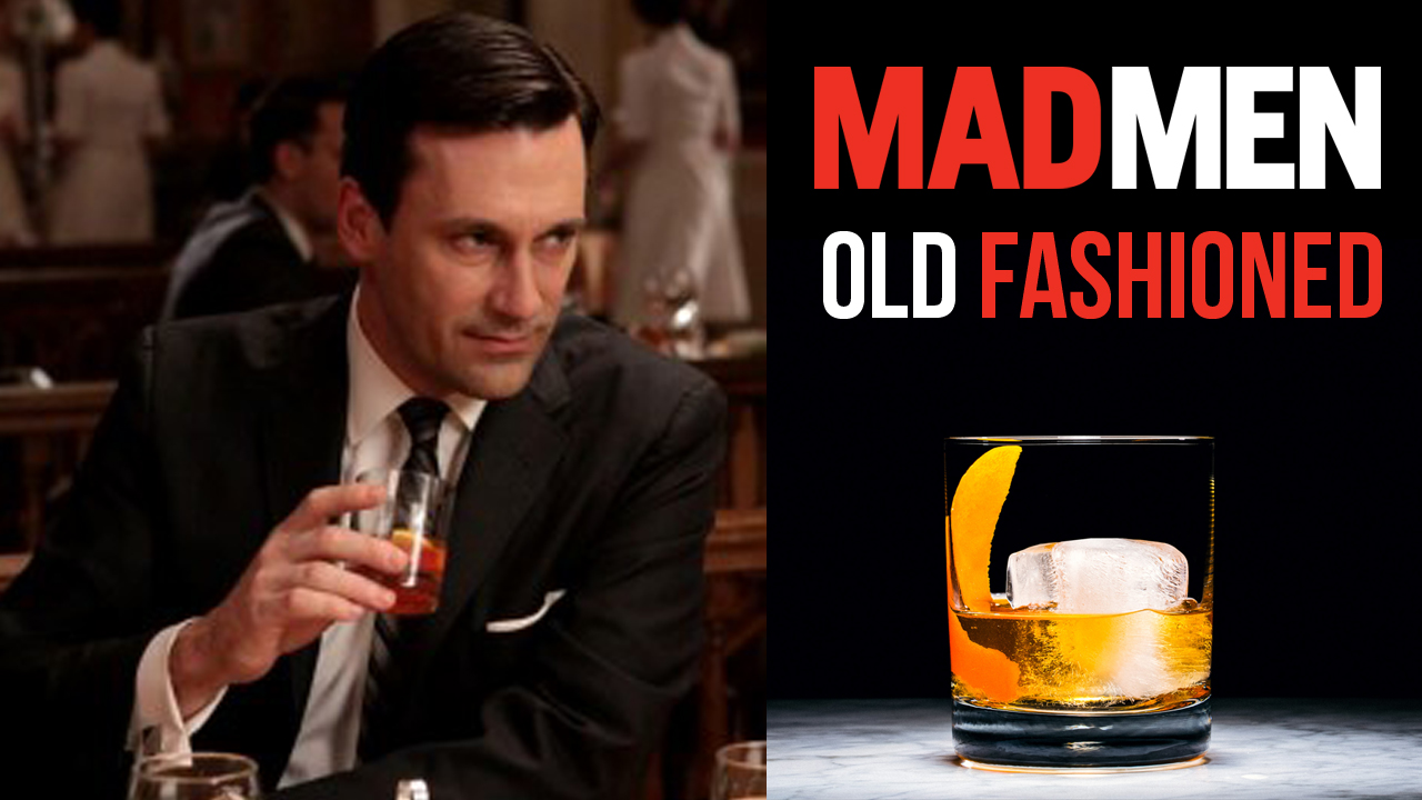 Are You the next Don Draper: Old Fashioned