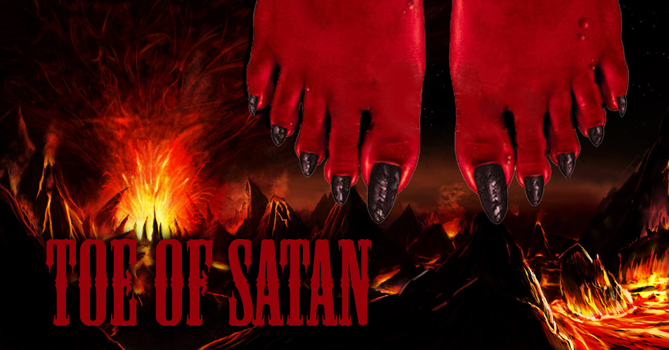 Can You Survive Sucking the Toe of Satan?