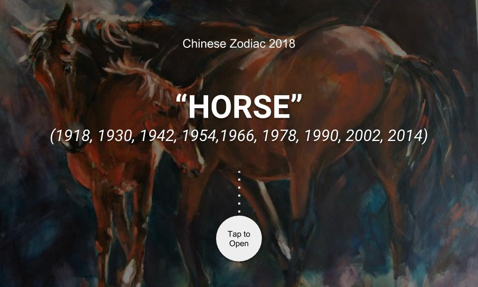 Chinese Zodiac 2018: HORSE
