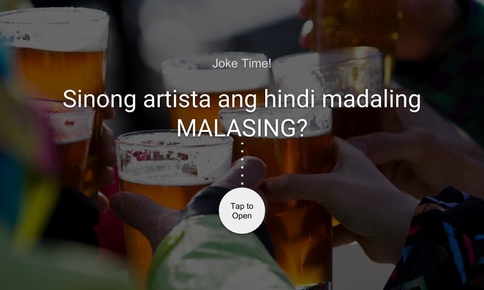 Sinong artista ang hindi madaling MALASING?