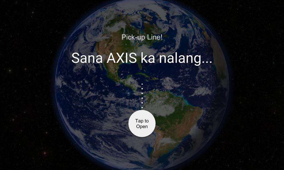 Sana AXIS ka nalang…