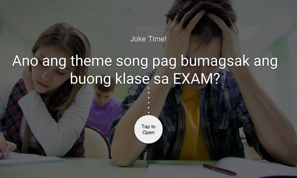 Ano ang theme song pag bumagsak ang buong klase sa EXAM?