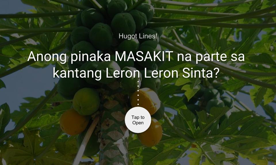 Anong pinaka MASAKIT na parte sa kantang Leron Leron Sinta?