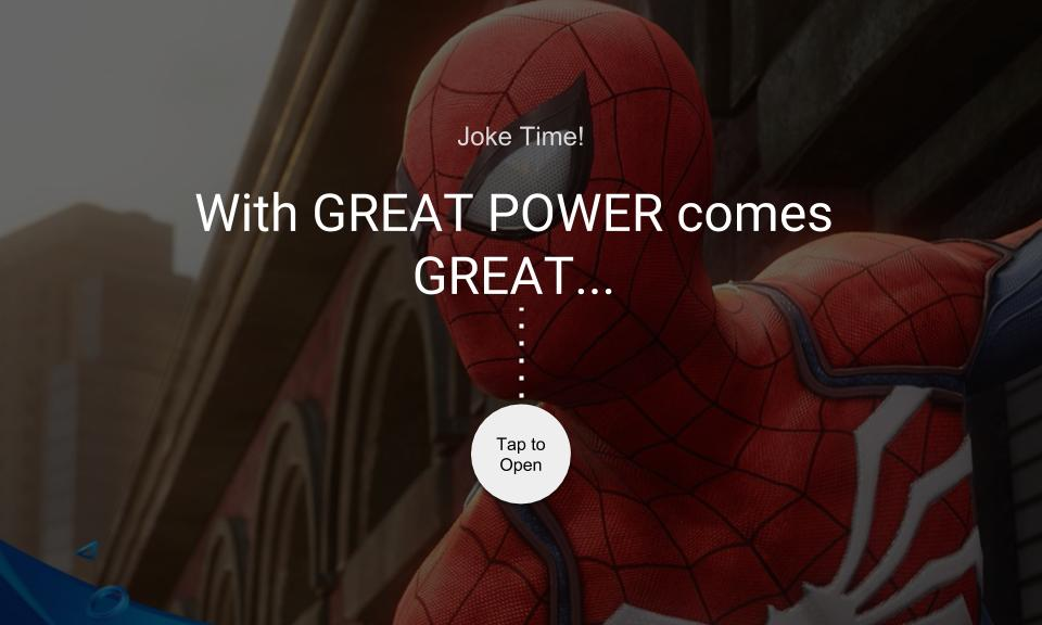 With GREAT POWER comes GREAT…