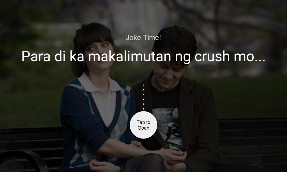 Para di ka makalimutan ng crush mo…