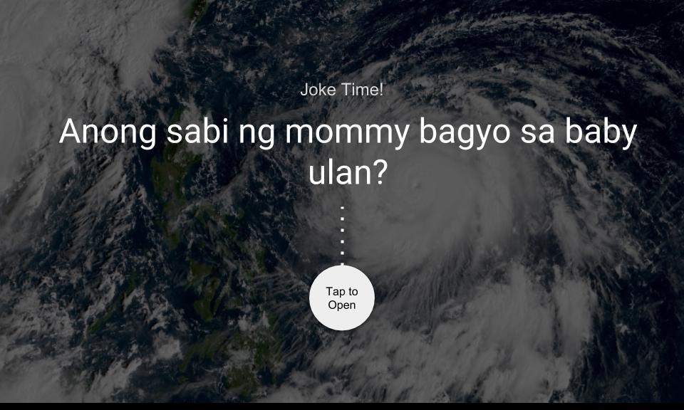 Anong sabi ng mommy bagyo sa baby ulan?
