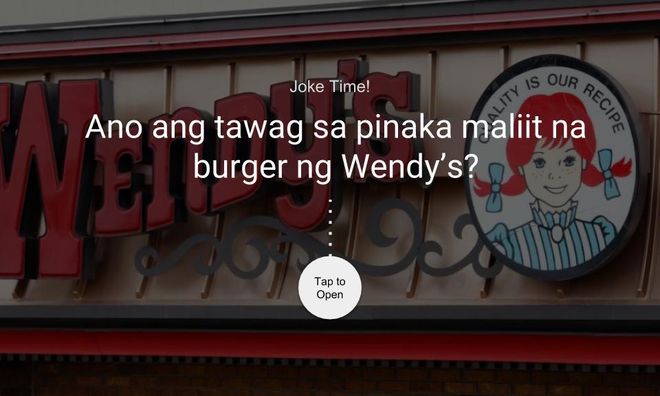 Ano ang tawag sa pinaka maliit na burger ng Wendy's?
