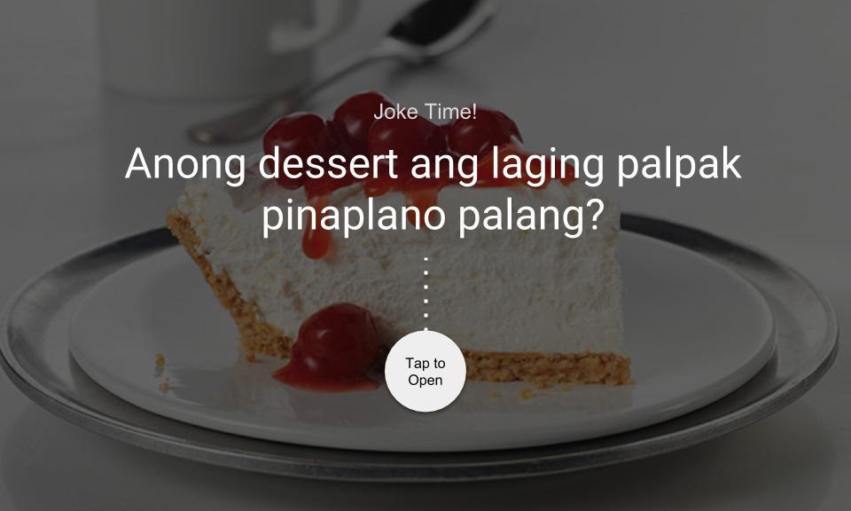 Anong dessert ang laging palpak pinaplano palang?