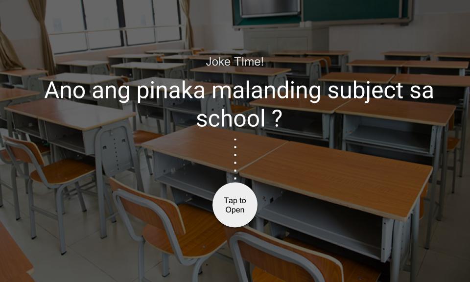 Ano ang pinaka malanding subject sa school?