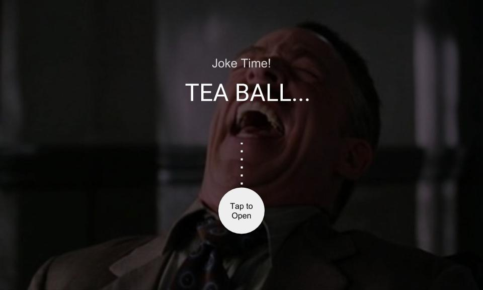 TEA BALL…