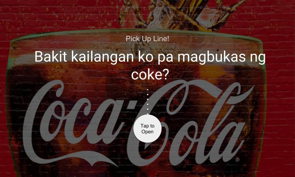 Bakit kailanganko pa magbukas ng coke?