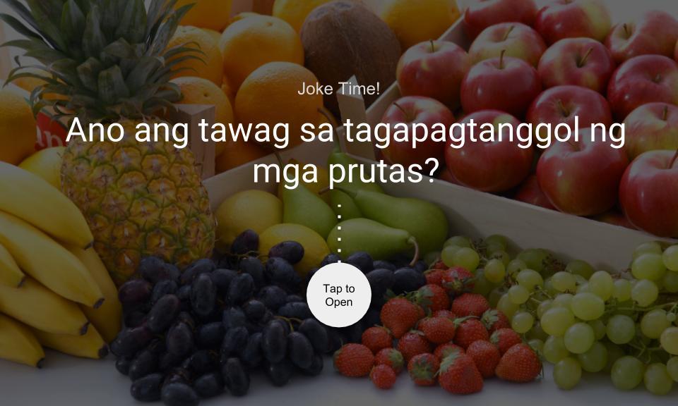 Ano ang tawag sa tagapagtanggol ng mga prutas?