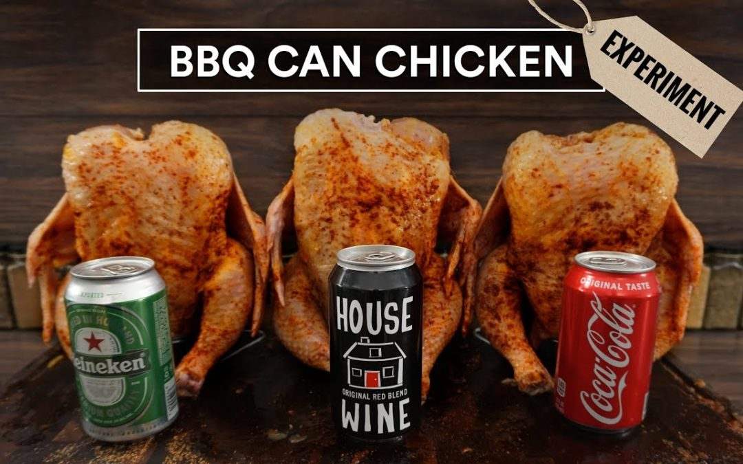 BBQ Can Chicken, Which is the Best??!